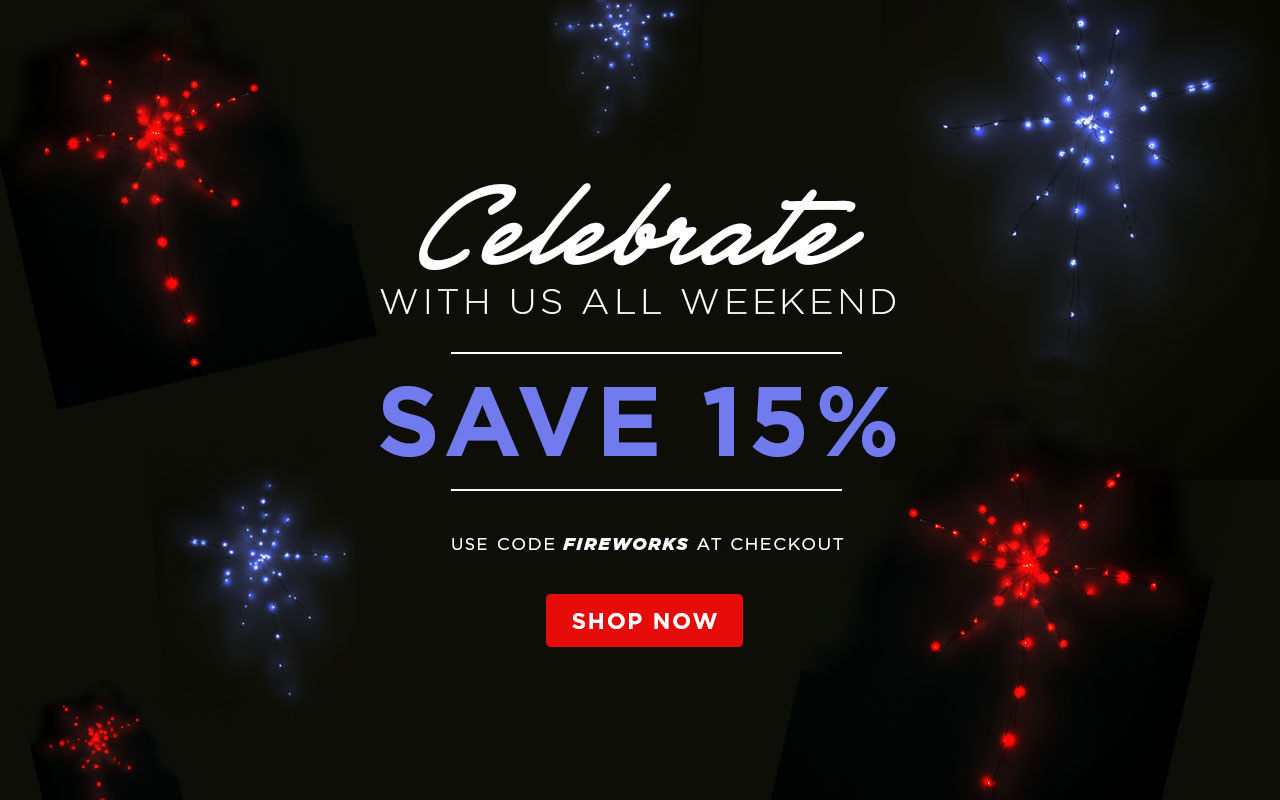 Celebrate 4th of July - Save 15%